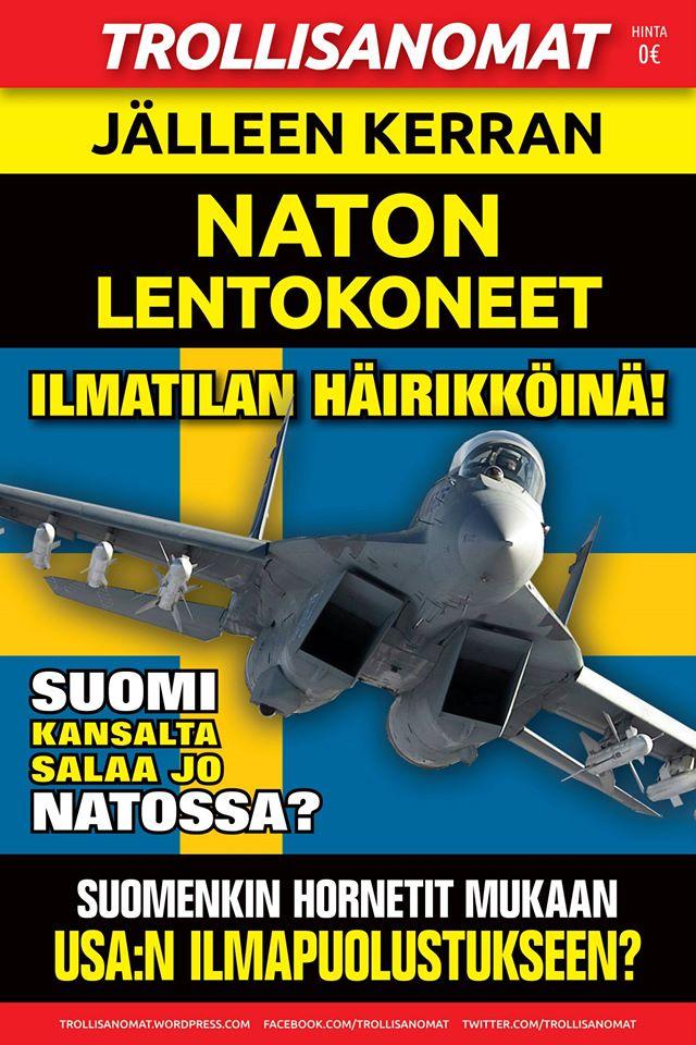 Trollisanomat #19 - Naton lentokoneet jälleen Ruotsin ilmatilassa! Suomi salaa jo Naton jäsen?
